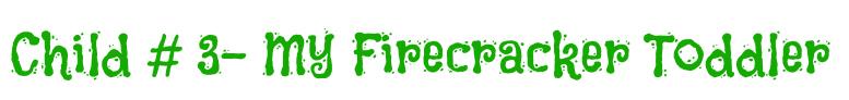 firecracker toddler title